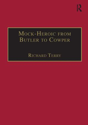 Mock-Heroic from Butler to Cowper: An English Genre and Discourse book cover