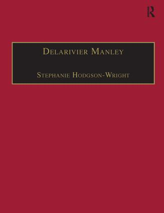 Delarivier Manley: Printed Writings 1641–1700: Series II, Part Three, Volume 12, 1st Edition (Hardback) book cover