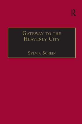 Gateway to the Heavenly City: Crusader Jerusalem and the Catholic West (1099–1187) book cover