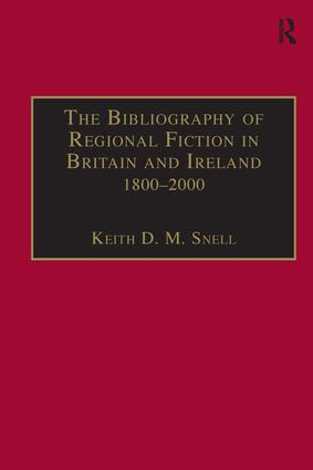 The Bibliography of Regional Fiction in Britain and Ireland, 1800–2000 book cover
