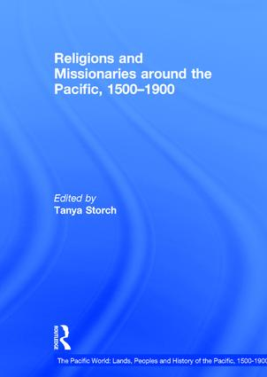 Religions and Missionaries around the Pacific, 1500–1900: 1st Edition (Hardback) book cover