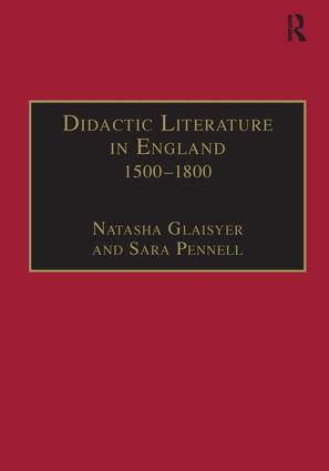 Didactic Literature in England 1500–1800: Expertise Constructed, 1st Edition (Paperback) book cover