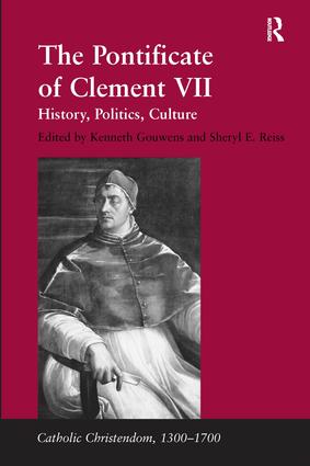 The Pontificate of Clement VII: History, Politics, Culture book cover