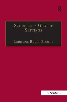 Schubert's Goethe Settings: 1st Edition (Paperback) book cover