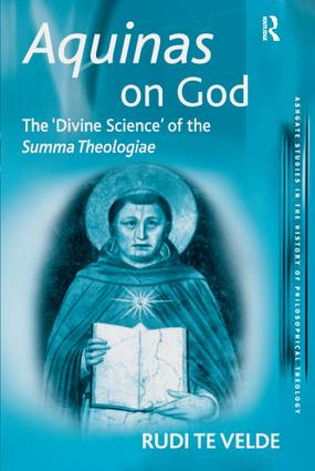 Aquinas on God: The 'Divine Science' of the Summa Theologiae book cover