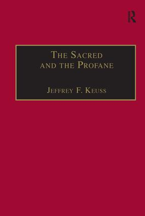 The Sacred and the Profane: Contemporary Demands on Hermeneutics, 1st Edition (Paperback) book cover