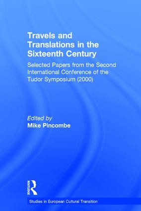 Travels and Translations in the Sixteenth Century: Selected Papers from the Second International Conference of the Tudor Symposium (2000), 1st Edition (Hardback) book cover