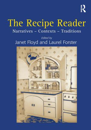 The Recipe Reader: Narratives - Contexts - Traditions, 1st Edition (Hardback) book cover
