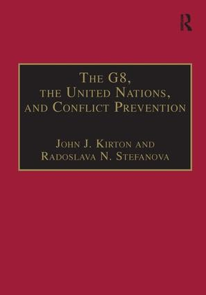 The G8, the United Nations, and Conflict Prevention book cover