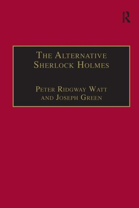The Alternative Sherlock Holmes: Pastiches, Parodies and Copies (Hardback) book cover