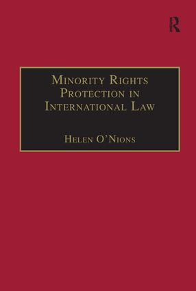 Minority Rights Protection in International Law: The Roma of Europe, 1st Edition (Paperback) book cover
