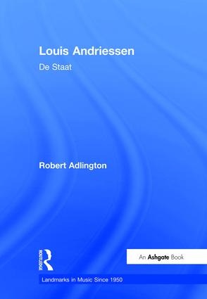 Louis Andriessen: De Staat book cover