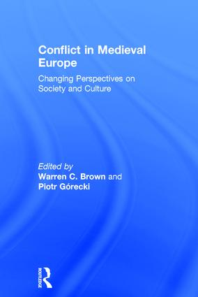 Conflict in Medieval Europe: Changing Perspectives on Society and Culture, 1st Edition (Hardback) book cover