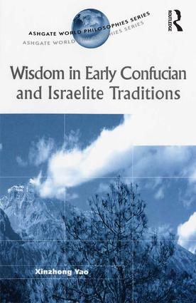 Wisdom in Early Confucian and Israelite Traditions: 1st Edition (Paperback) book cover