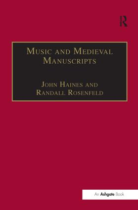 Music and Medieval Manuscripts: Paleography and Performance (Hardback) book cover