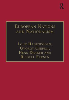 European Nations and Nationalism: Theoretical and Historical Perspectives, 1st Edition (Hardback) book cover