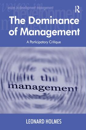 The Dominance of Management: A Participatory Critique book cover