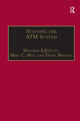 Staffing the ATM System: The Selection of Air Traffic Controllers, 1st Edition (Paperback) book cover