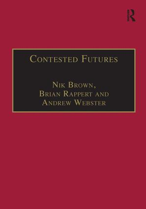 Contested Futures: A Sociology of Prospective Techno-Science, 1st Edition (Hardback) book cover