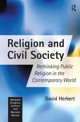 Religion and Civil Society: Rethinking Public Religion in the Contemporary World book cover