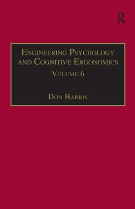 Engineering Psychology and Cognitive Ergonomics: Volume 6: Industrial Ergonomics, HCI, and Applied Cognitive Psychology book cover