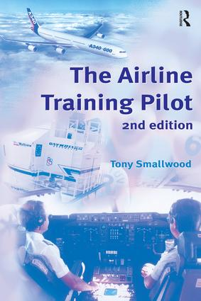 The Airline Training Pilot: 2nd Edition (Paperback) book cover