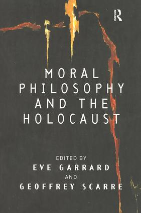 Moral Philosophy and the Holocaust: 1st Edition (Paperback) book cover