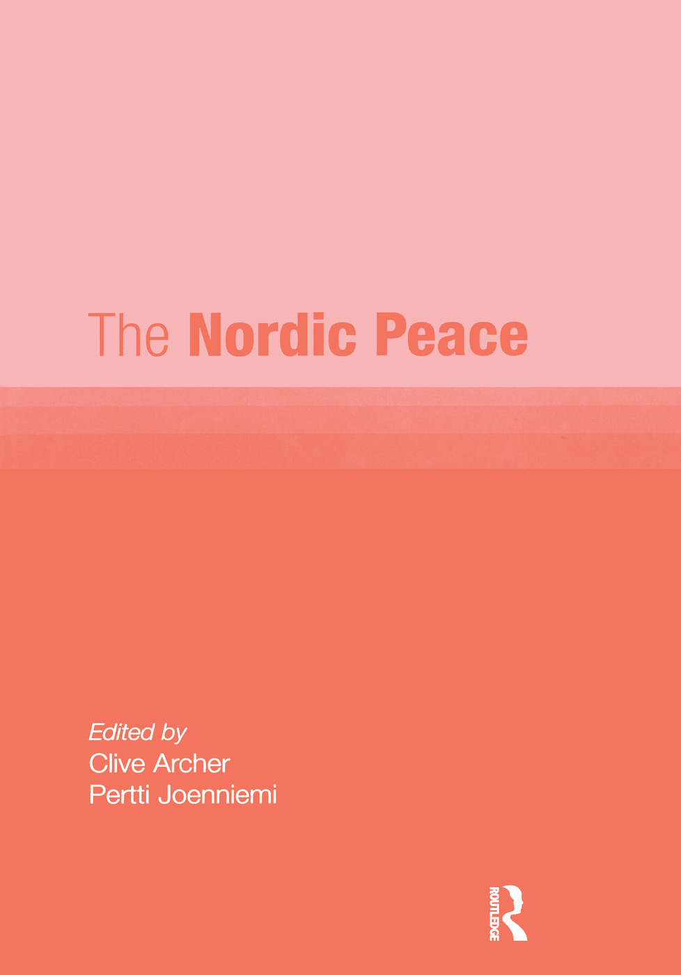 The Nordic Peace: 1st Edition (Hardback) book cover