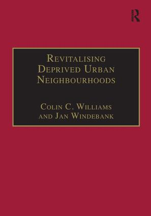 Revitalising Deprived Urban Neighbourhoods: An Assisted Self-Help Approach, 1st Edition (e-Book) book cover