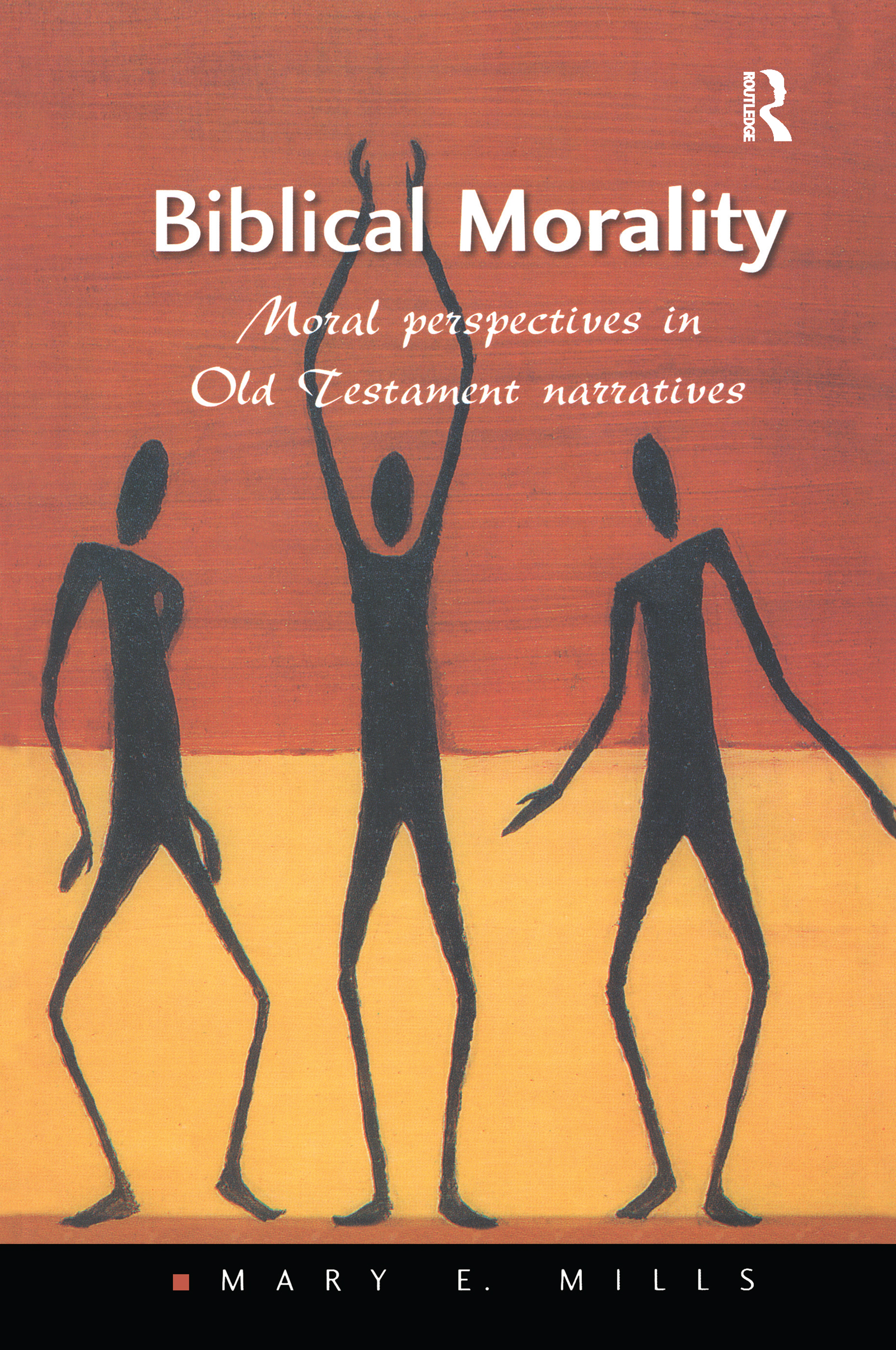 Biblical Morality: Moral Perspectives in Old Testament Narratives, 1st Edition (Paperback) book cover