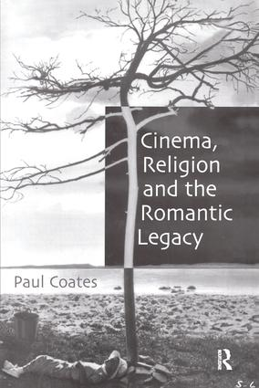 Cinema, Religion and the Romantic Legacy