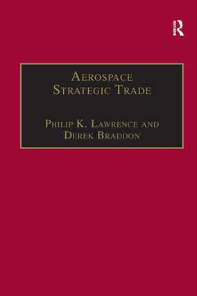 Aerospace Strategic Trade: How the US Subsidizes the Large Commercial Aircraft Industry, 1st Edition (Hardback) book cover