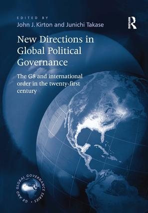 New Directions in Global Political Governance: The G8 and International Order in the Twenty-First Century (Hardback) book cover