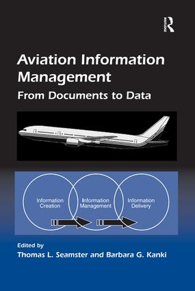 Aviation Information Management: From Documents to Data, 1st Edition (Paperback) book cover