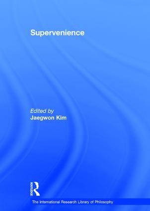 Supervenience: 1st Edition (Hardback) book cover