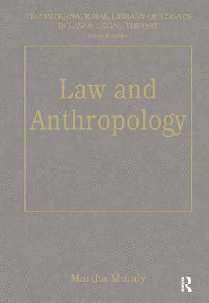 Law and Anthropology: 1st Edition (Hardback) book cover