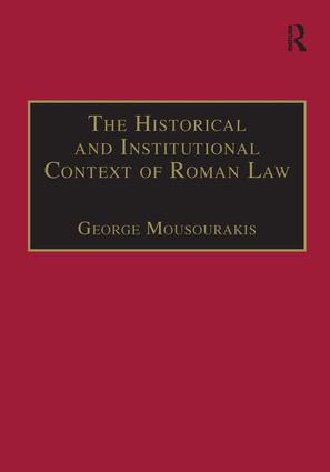 The Historical and Institutional Context of Roman Law book cover