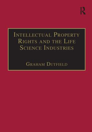 Intellectual Property Rights and the Life Science Industries: A Twentieth Century History (Hardback) book cover