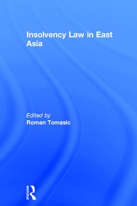Insolvency Law in East Asia: 1st Edition (Hardback) book cover
