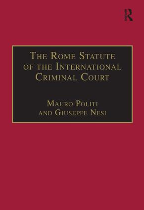 The Rome Statute of the International Criminal Court: A Challenge to Impunity book cover