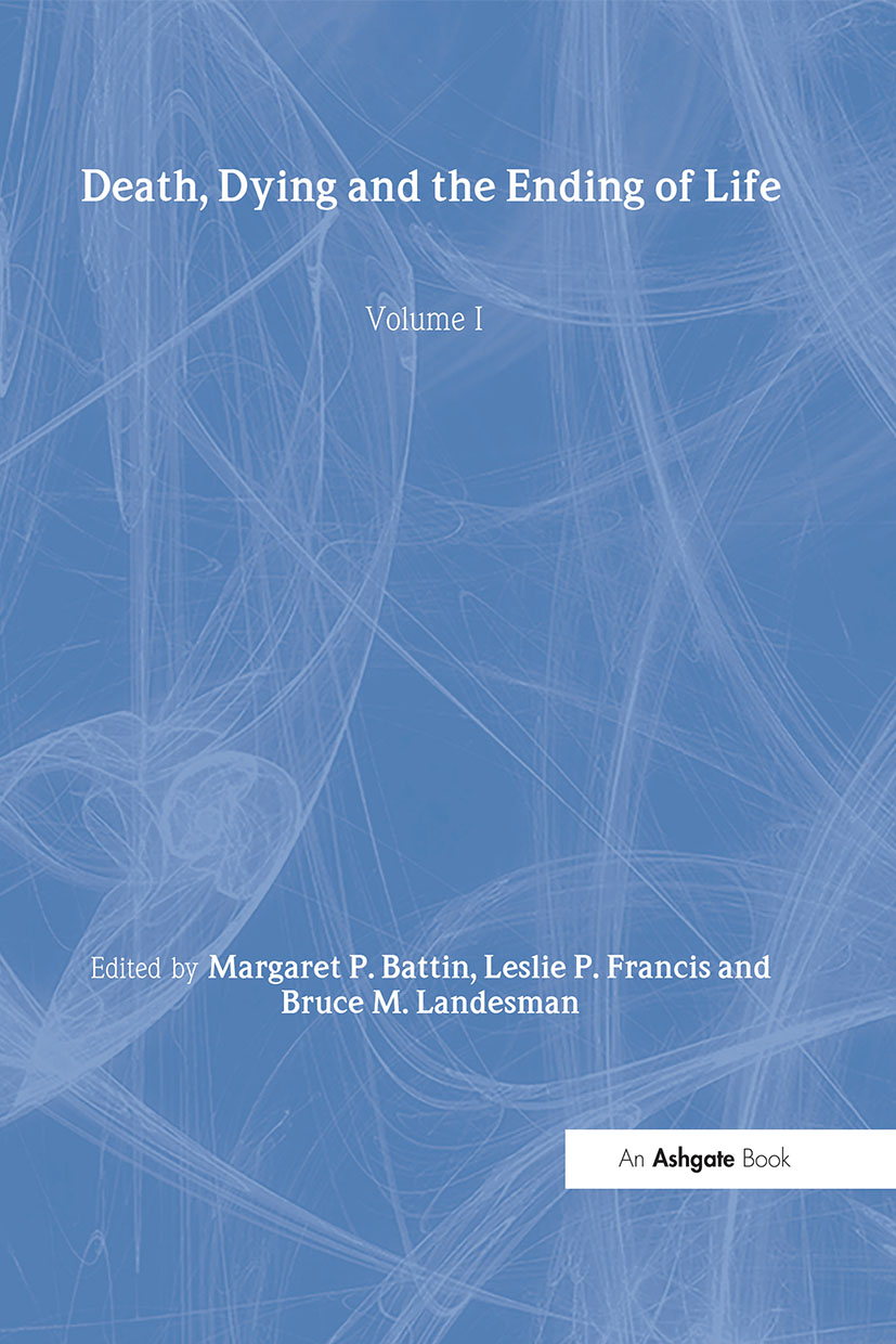 Death, Dying and the Ending of Life, Volumes I and II
