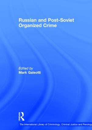 Russian and Post-Soviet Organized Crime: 1st Edition (Hardback) book cover