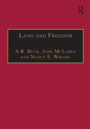 Land and Freedom: Law, Property Rights and the British Diaspora, 1st Edition (Hardback) book cover