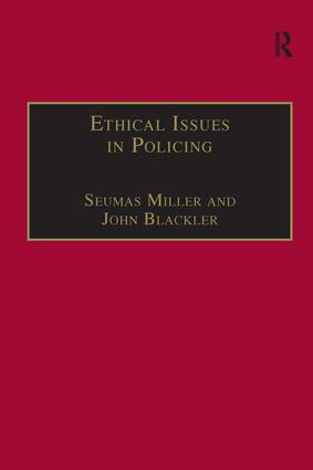 Ethical Issues in Policing: 1st Edition (Hardback) book cover
