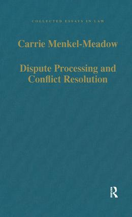 Dispute Processing and Conflict Resolution: Theory, Practice and Policy book cover
