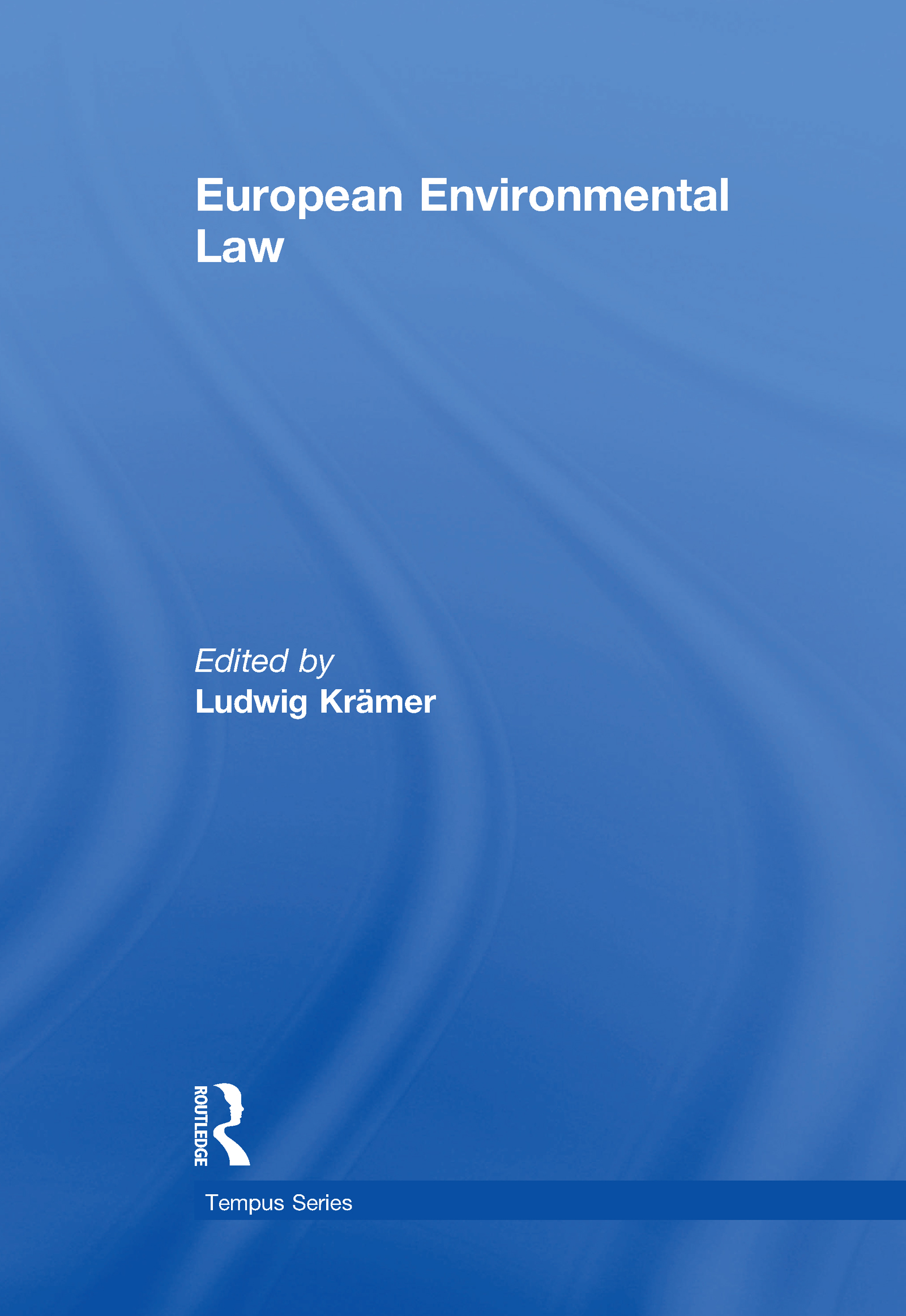 European Environmental Law: A Comparative Perspective, 1st Edition (Hardback) book cover