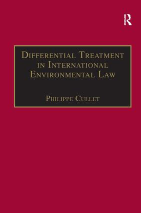 Differential Treatment in International Environmental Law: 1st Edition (Hardback) book cover