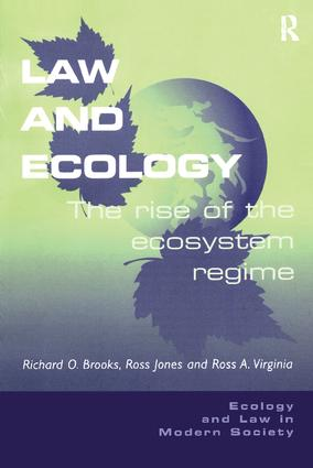 Law and Ecology: The Rise of the Ecosystem Regime (Paperback) book cover