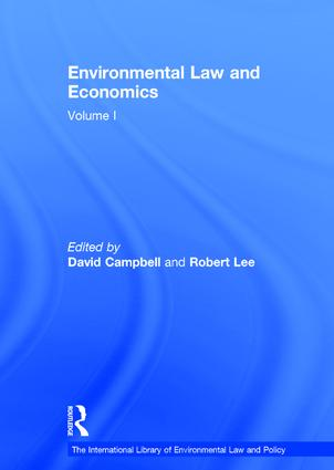 Environmental Law and Economics, Volumes I and II: Volume I: Private Law and Property Rights; Volume II: Pollution, Property and Public Law book cover