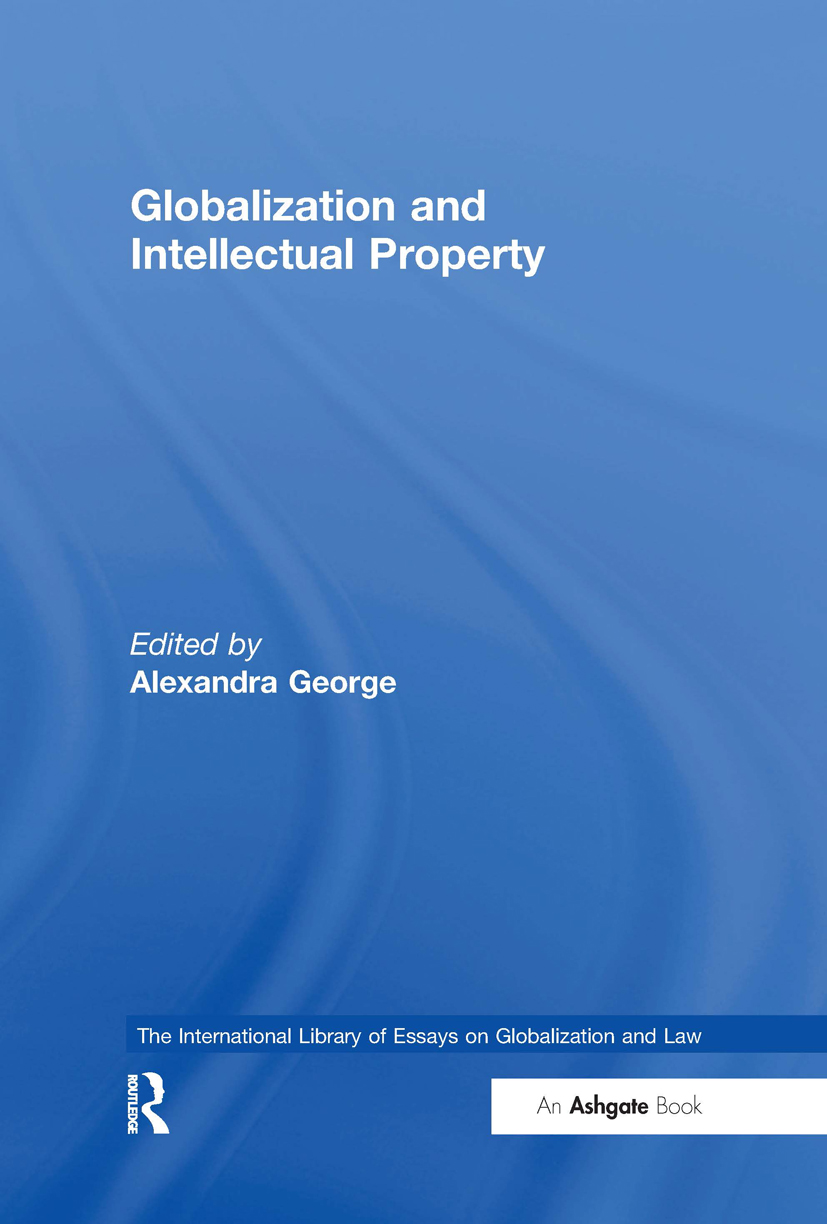 Globalization and Intellectual Property: 1st Edition (Hardback) book cover